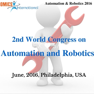 2nd World Congress on Automation and Robotics during June 16-18, 2016 at Philadelphia, US