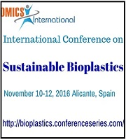 International Conference on Sustainable Bioplastics during 2016 November 10-12, in Alicante, Spain