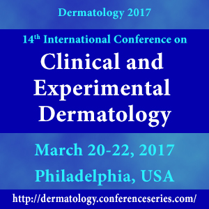 International Conference on Clinical and Experimental Dermatology during March 20-22, 2017 at Philadelphia, USA