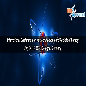 International Conference on Nuclear Medicine & Radiation Therapy, July 14-15 2016, Cologne, Germany