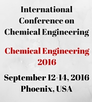 International Conference on Chemical Engineering, 2016, September, 12-14 at Phoenix, US