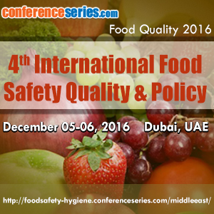 International Conference on Food Quality (Food Quality-2016) on 2016 December 5-6 at Dubai, UAE