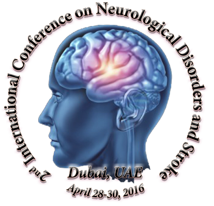 2nd International Conference on Neurological disorders and Stroke 2016, April 28-30 2016, Dubai UAE
